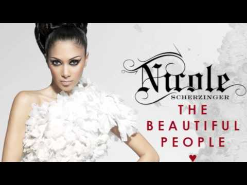 Nicole Scherzinger - Beautiful People (Complete)