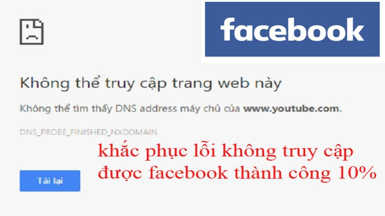 Không vào được facebook! khắc phục mọi vấn đề cực đơn giản thành công 100 %