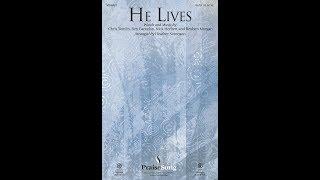 HE LIVES - Ben Cantelon/Nick Herbert/Chris Tomlin/Reuben Morgan/arr. Heather Sorenson