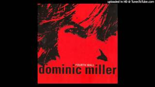 Dominic Miller - Rise & Fall