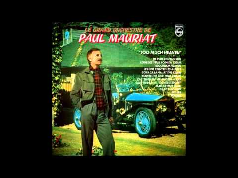 Paul Mauriat - Too Much Heaven
