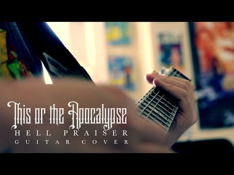 This or the Apocalypse - Hell Praiser (Guitar cover by: Dylan Hamar)