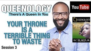 QUEENOLOGY- A Queen's Throne Is A Terrible Thing To Waste - RC BLAKES