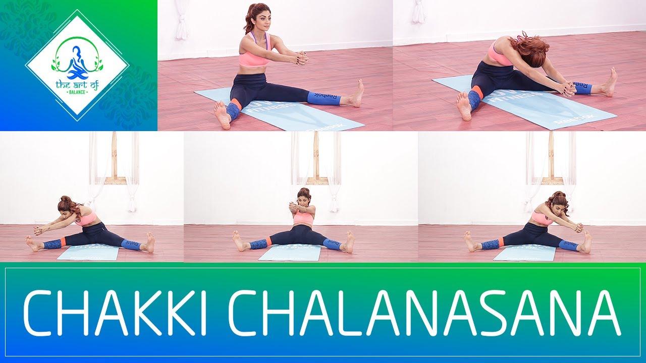 Chakki Chalanasana Chakki Chalanasana | S...