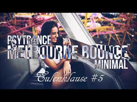Eulenklause - Bring Me Psy #5 (1Hour Set)