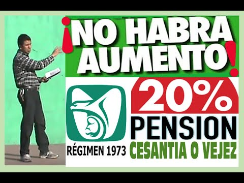 aumento para pensionados imss 2020