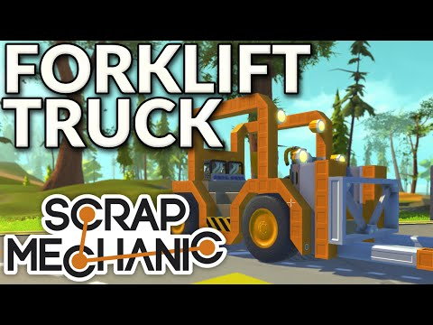 Scrap Mechanic: Forklift Truck