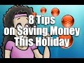 8 Tips on Saving Money This Holiday