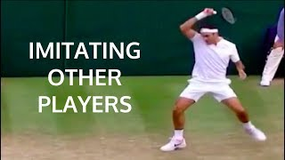 Roger Federer - Imitating Other Player