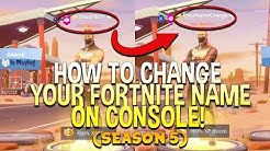 New How To Change Your Fortnite Name On Console Season 5 For Free - new how to change your fortnite name on console season 5 for free works for ps4 and xbox duration 8 25