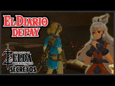 Secretos y Trucos de Zelda Breath of the Wild #113 - El diario de Pay