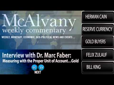 Marc Faber: Measuring With The Proper Unit of Account...Gold - McAlvany Commentary