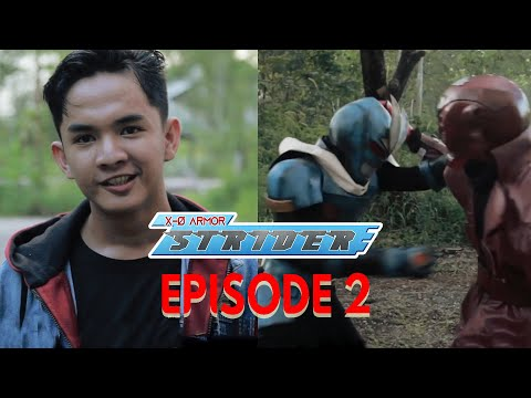 X-0 Armor Strider REBOOT (Indonesian Tokusatsu Indie Webseries) Episode 2 - Strider Yang Lain
