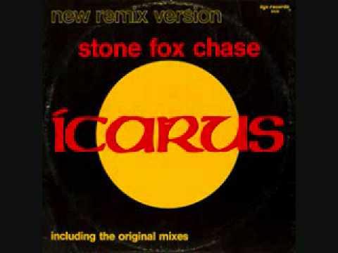 Stone Fox Chase 88 Remix  Icarus