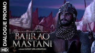 Bajirao conquers Delhi! | Bajirao Mastani | Dialogue Promo
