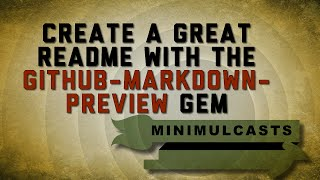 [5.03 MB] Write a great readme leveraging the github-markdown-preview gem