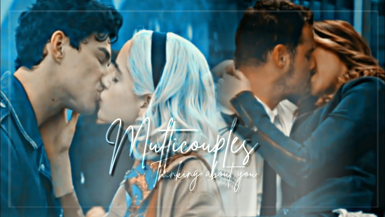 Multicouples || Thinking about you