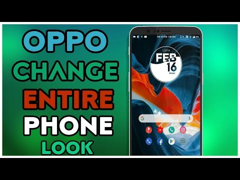 Oppo Change Entire Phone Look