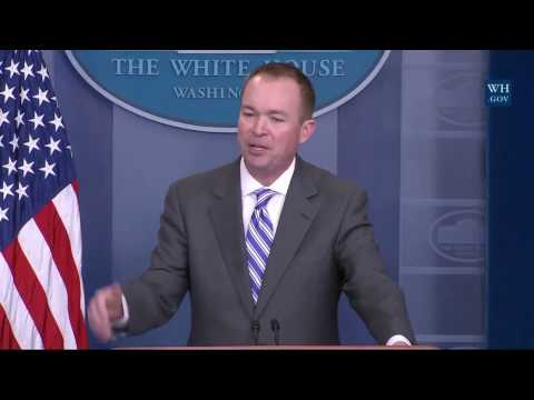 Mick Mulvaney SPEAKS at Sean Spicer Press Briefing The White House