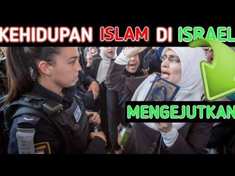 Mengejutkan Kehidupan Islam Di Israel