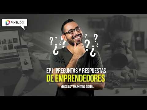Preguntas y Respuestas sobre Marketing Digital - Podcast Negocios y Marketing Digital EP1