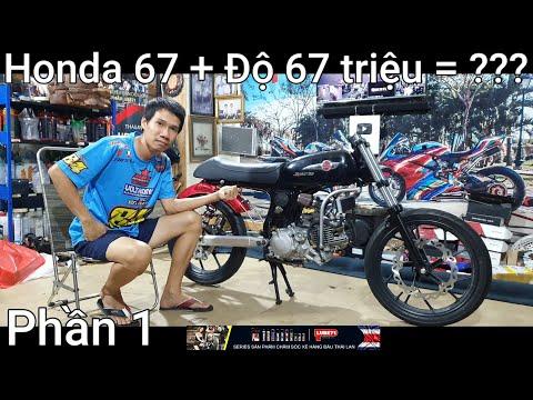 Honda 67 + Độ 67 Triệu ,máy Daytona 4val 190cc 25HP,Yoshimura28,Formula bởi Kỹ Sư Hẻm !!!