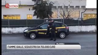 TG VICENZA (22/01/2019) - FIAMME GIALLE, SEQUESTRO DA 755.000 EURO