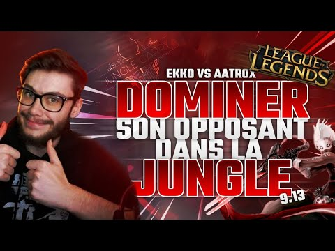 [9.13] EKKO VS AATROX - Dominer son opposant dans la jungle
