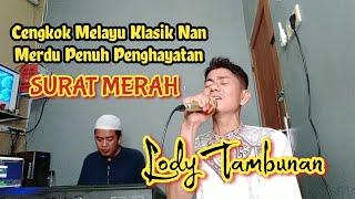 Lagu Melayu_Surat Merah_Lody Tambunan(Cover)