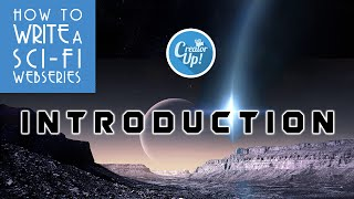 Introduction   How To Write a Sci-Fi Web Series