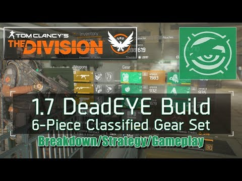 The Division 1.7 DeadEYE Build - 6-Piece Classified Gear Set