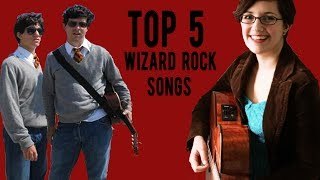 Top 5 Wizard Rock Songs