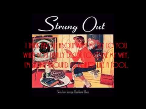 Solitaire ~ Strung Out (lyrics)