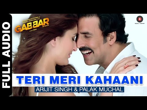 Teri Meri Kahaani Full Song  Gabbar Is Back  Akshay Kumar & Kareena Kapoor