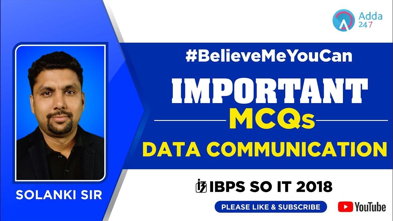IBPS SO IT | Important MCQ On DATA COMMUNICATION | Solanki Sir | 8:00 PM