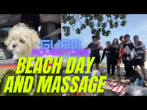 Beach Day and Massage with Hubby l Guam Adventures
