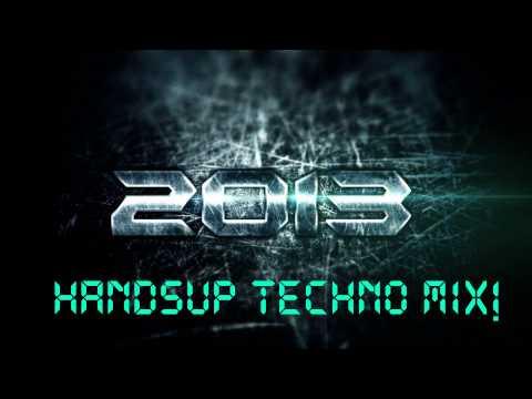 Techno 2013 HandsUp (Megamix) part 1!