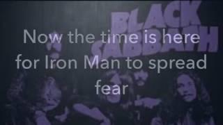 Repeat youtube video Iron Man -Black Sabbath (lyrics)
