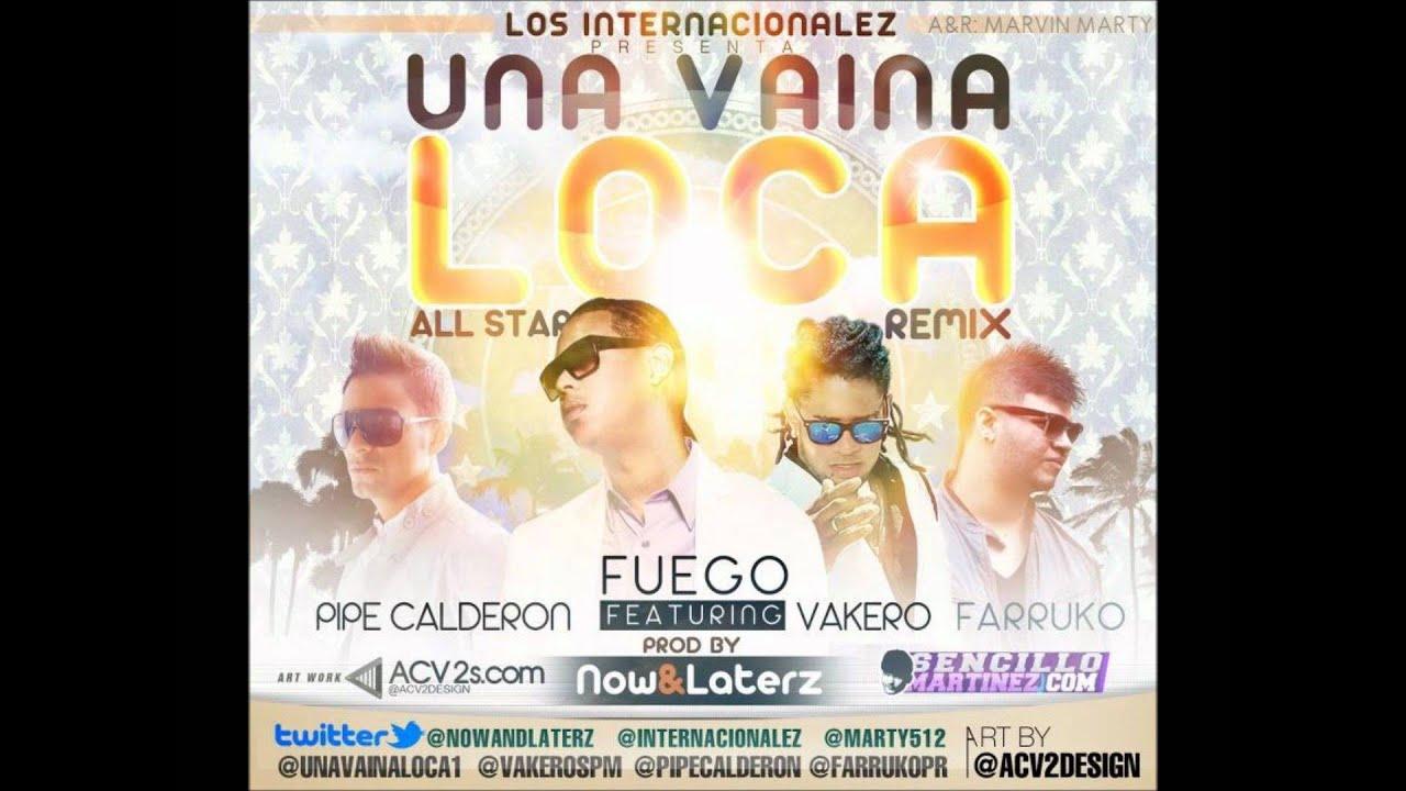 Fuego - Una Vaina Loca (Official Extended Remix) MP3 Music