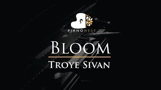 Troye Sivan - Bloom - Piano Karaoke / Sing Along / Cover with Lyrics