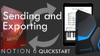 Notion 6 QuickStart 6: Sending and Exporting