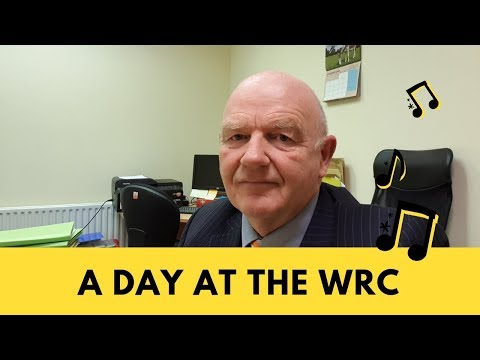 A Day at the WRC (Workplace Relations Commission)