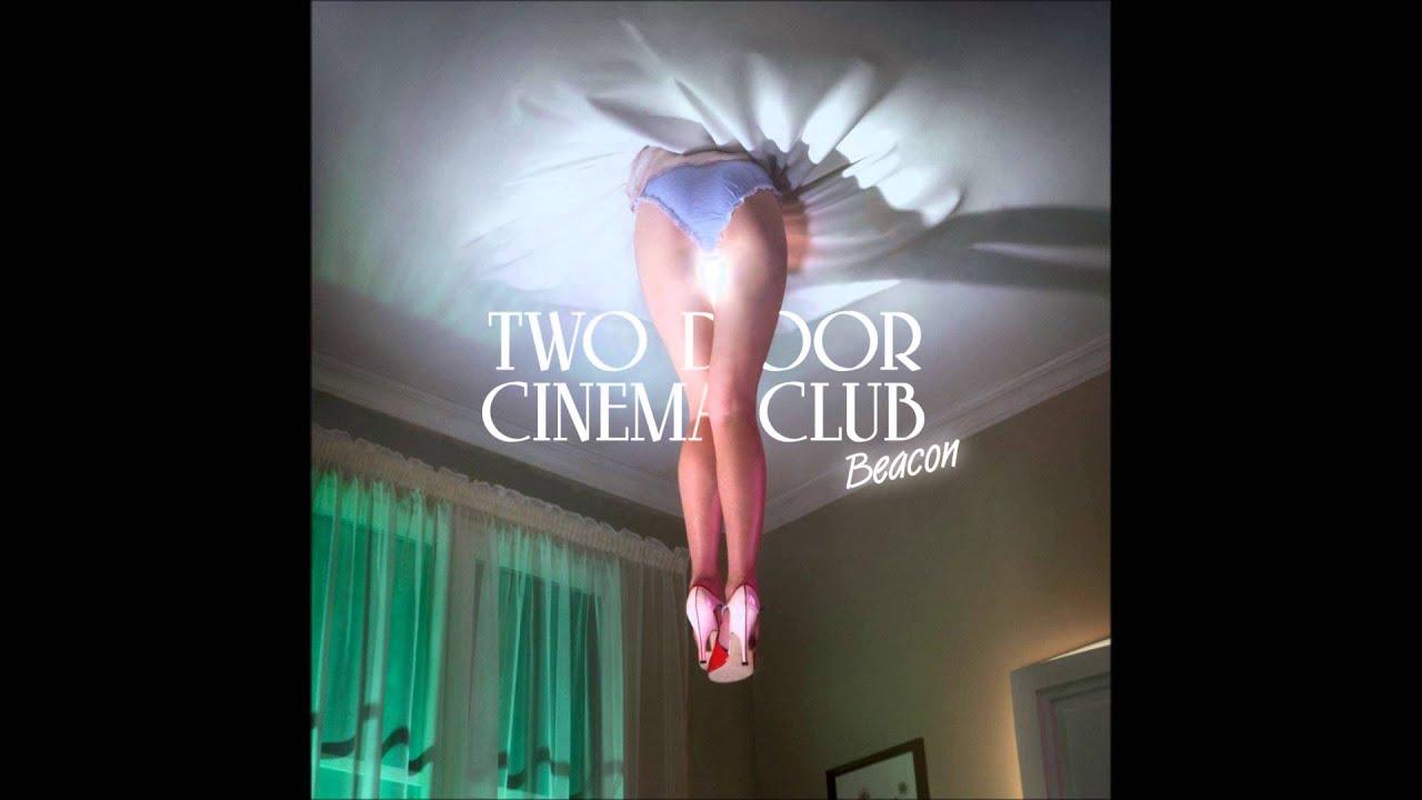 Download Two Door Cinema Club - Beacon HD