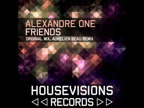 Alexandre ONE  - Friends (Original Mix) Teaser