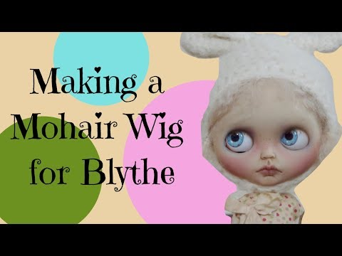 Making a Wig For Blythe and Putting Together my Spooky Kids Doll