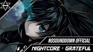 Nightcore - Grateful  - [NSD Release]