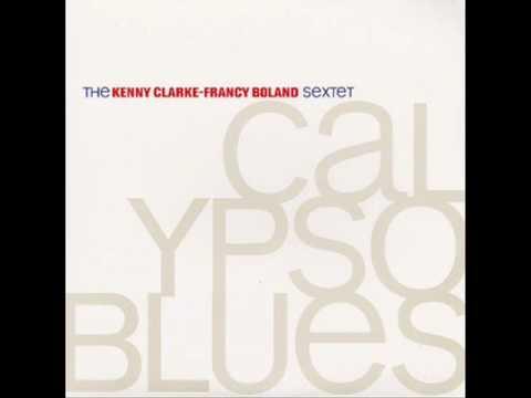 The Kenny Clarke-Francy Boland Sextet-Calypso Blues