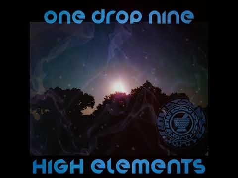 🌕One Drop Nine 🌕 - Jideh High Elements