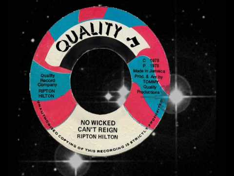 Ripton Hilton (Eek A Mouse) - No Wicked Can't Reign  1978