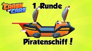 Erste Runde mit dem Piratenschiff * Crash of Cars /deutsch